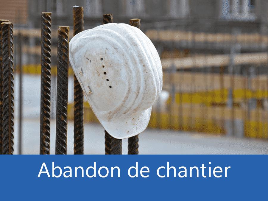 Abandon de chantier 93, problème chantier Pantin, Plus d'entreprises sur chantier Bobigny, expert abandon chantier Seine-Saint-Denis,